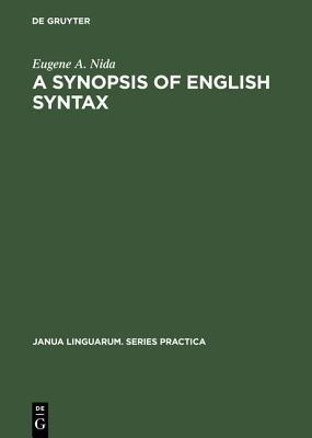 A Synopsis of English Syntax by Eugene A. Nida