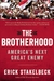 The Brotherhood: America's Next Great Enemy
