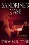 Sandrine's Case by Thomas H. Cook