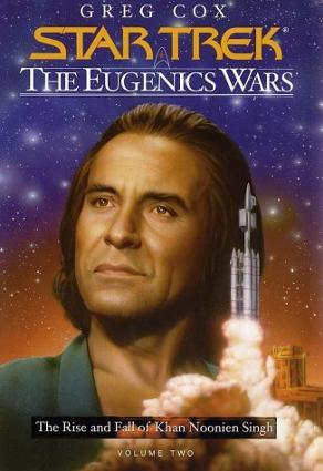 The Eugenics Wars, Vol. 2 by Greg Cox