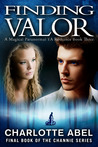 Finding Valor (Channie, #3)