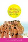 Beach Blondes: June Dreams, July's Promise, August Magic (Summer, #1-3)