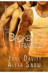The Broken Triangle by Jane Davitt