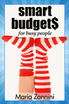 Smart Budgets for Busy People (The Frugal Way)