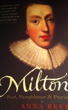 Milton: Poet, Pamphleteer And Patriot