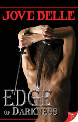 Edge of Darkness by Jove Belle