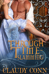 Through Time-Slamming by Claudy Conn