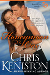 Honeymoon for One by Chris Keniston