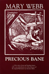 Precious Bane by Mary Webb