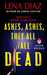 Ashes, Ashes, They All Fall Dead (The Deadly Games Series, #3)