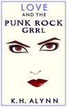 Love and the Punk Rock Grrl (The Punk Rock Grrl, #1)