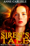 The Siren's Tale by Anne  Carlisle