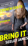 Bring It (Trench Coats #3)