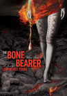 The Bone Bearer by Lani Wendt Young