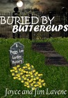 Buried By Buttercups (Peggy Lee Garden Mysteries)