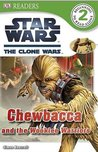 Star Wars: The Clone Wars: Chewbacca and the Wookiee Warriors