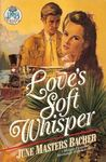 Love's Soft Whisper