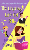 The Uncanny Life of Polly
