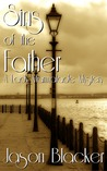 Sins of the Father (A Lady Marmalade Mystery)