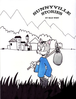 Sunnyville Stories by Max  West