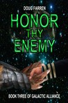 Honor Thy Enemy (Galactic Alliance, #3)