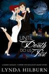 Until Death Do Us Part (Kismet Knight, #1.5)