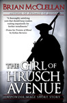 The Girl of Hrusch Avenue (Powder Mage)