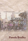 Nefertiti Street: A Woman's Search To Reclaim Her True Feminine Spirit