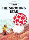 The Shooting Star (Tintin, #10)
