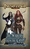 The Walkers from the Crypt (Pathfinder Tales)