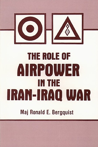 THE ROLE OF AIRPOWER IN THE IRAN-IRAQ WAR