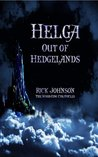 Helga: Out of Hedgelands (Wood Cow Chronicles, #1)