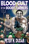 Blood Cult of the Booby Farmers