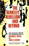 The Berkeley Rebellion and Beyond: Essays on Politics & Education in the Technological Society