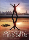 God Grew Tired of Us: A Memoir