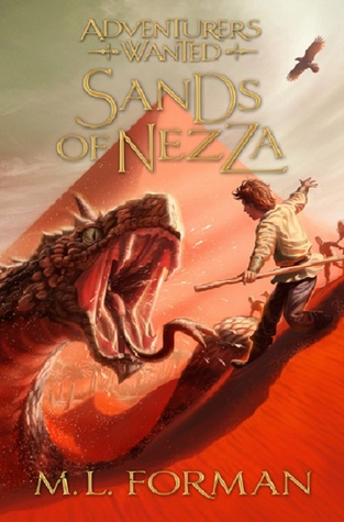 Sands of Nezza (Adventurers Wanted) (Re-up) - M.L. Forman