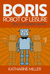 BORIS: Robot of Leisure - the Complete Series