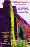 Wall of Colours and Other Stories by Anu Lal
