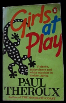 Girls at Play by Paul Theroux