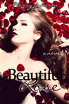 Beautiful Rose (Beautiful Rose, #1)