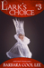 Lark's Choice (The Deeds of the Ariane Novellas #3)