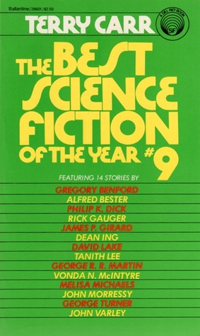 The Best Science Fiction of the Year 9 by Terry Carr