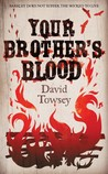 Your Brother's Blood (The Walkin' Trilogy, #1)