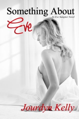 Something About Eve (Eve Sumptor #1)