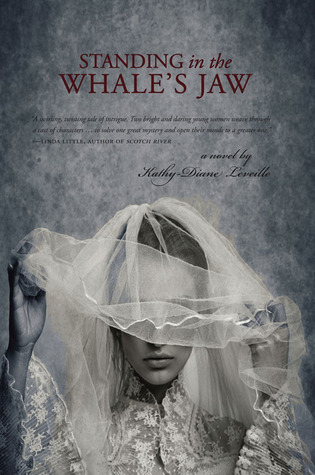 Standing in the Whales Jaw: A Novel