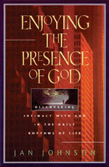 Enjoying the Presence of God by Jan Johnson