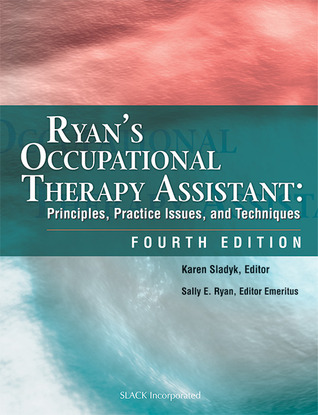 Ryan's Occupational Therapy Assistant by S. Ryan