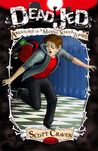Dead Jed: Adventures of A Middle School Zombie
