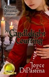 A Candlelight Courting by Joyce DiPastena