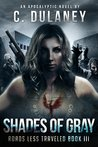 Shades of Gray (Roads Less Traveled #3)